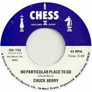 Chuck Berry - No Particular Place To Go / You Never Can Tell album download