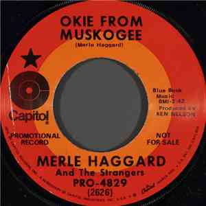 Merle Haggard And The Strangers - Okie From Muskogee / If I Had Left It Up To You album download