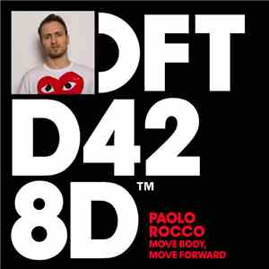 Paolo Rocco - Move Body, Move Forward album download