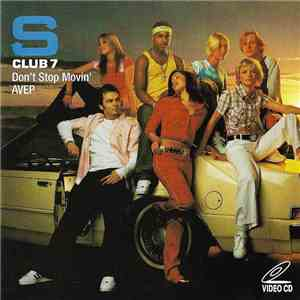 S Club 7 - Don't Stop Movin' album download
