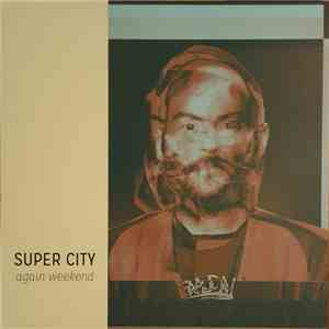 Super City - Again Weekend album download