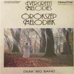 Deák Big Band - Örökszép Melódiák (Evergreen Melodies) album download