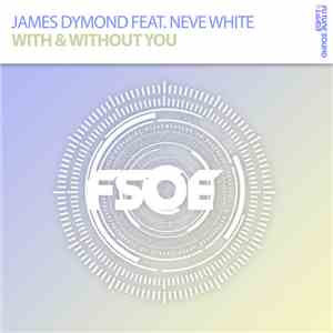 James Dymond Feat. Neve White - With & Without You album download