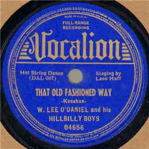 W. Lee O'Daniel And His Hillbilly Boys - That Old Fashioned Way / Song Of Hawaii album download