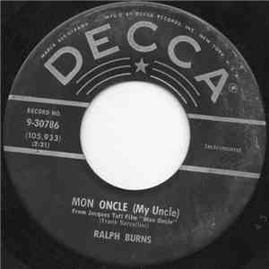 Ralph Burns - Mon Oncle (My Uncle) / Ti-Pi-Tin - Cha Cha album download