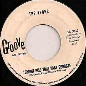 The Avons  - Whatever Happened To Our Love / Tonight Kiss Your Baby Goodbye album download