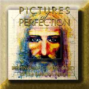 Birmingham Citadel Band Of The Salvation Army - Pictures Of Perfection album download