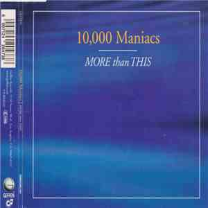10,000 Maniacs - More Than This album download