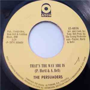 The Persuaders - Best Thing That Ever Happened To Me / That's The Way She Is album download