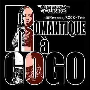 Woddy Funk - Romantique À Gogo album download