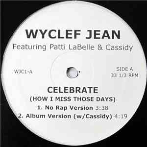 Wyclef Jean - Celebrate (How I Miss Those Days) album download