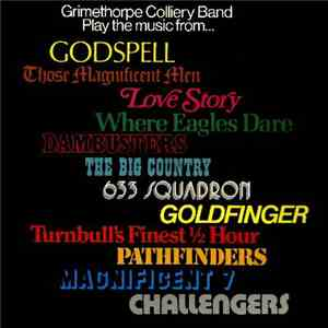 The Grimethorpe Colliery Band - Play the Music From album download