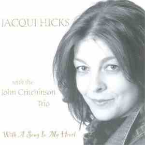 Jacqui Hicks - With A Song In My Heart album download
