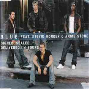 Blue  Feat. Stevie Wonder and Angie Stone - Signed, Sealed, Delivered I'm Yours album download
