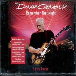 David Gilmour - Remember That Night (5 Live Tracks) album download