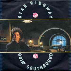Stan Ridgway - Goin' Southbound album download