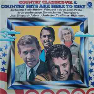Various - Country Classics - Vol 5. - Country Hits Are Here To Stay album download