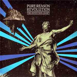 Pure Reason Revolution - The Intention Craft album download