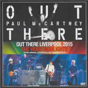 Paul McCartney - Out There Liverpool 2015 The Video Highlights album download