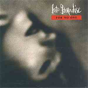 Into Paradise - For No One album download