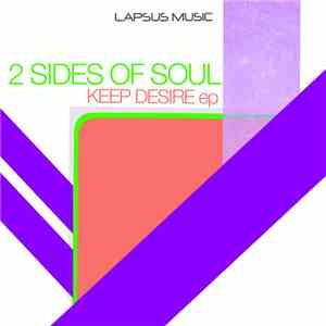2 Sides Of Soul - Keep Desire EP album download