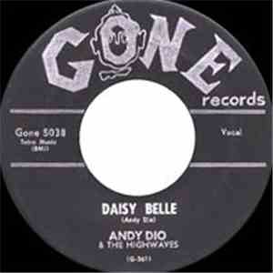Andy Dio & The Highwaves - Daisy Belle / Hey! Little Bluebird album download
