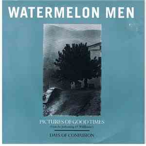Watermelon Men - Pictures Of Good Times album download