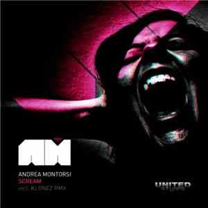 Andrea Montorsi - Scream album download